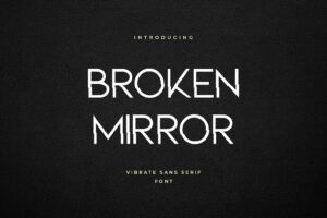 fonts broken mirror sans serif